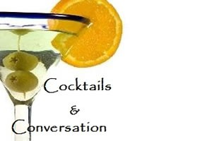 Cocktails and Conversation Event